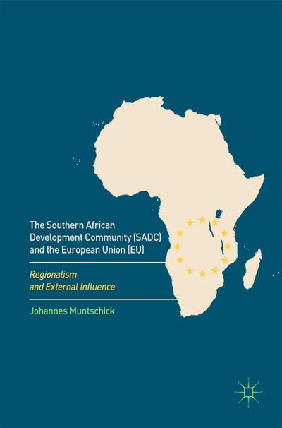 The Southern African Development Community (SADC) and the European Union (EU)