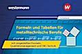 Formeln und Tabellen für metalltechnische Berufe mit umgestellten Formeln, Qualitätsmanagement und CNC-Technik