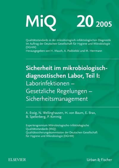 MIQ 20: Sicherheit im mikrobiologisch-diagnostischen Labor, Teil I