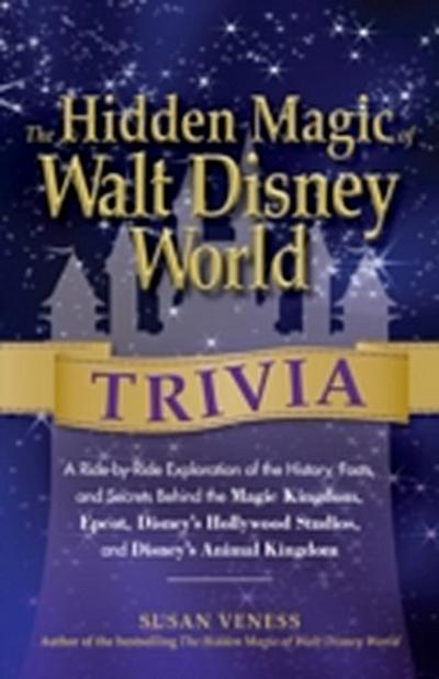 Hidden Magic of Walt Disney World Trivia
