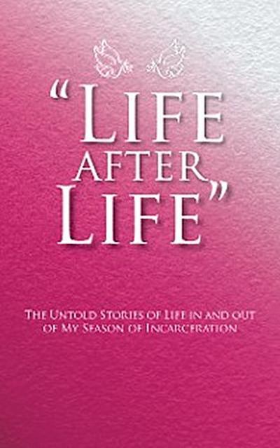 """Life After Life"""