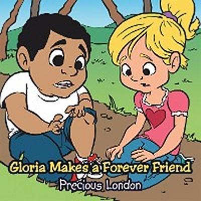 Gloria Makes a Forever Friend