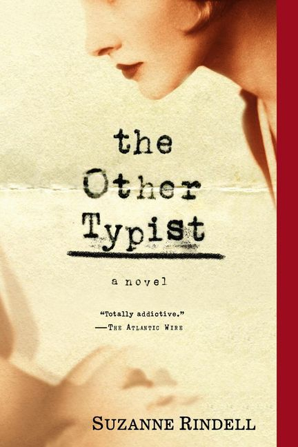 The Other Typist, Suzanne Rindell