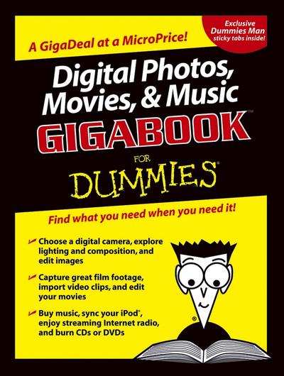 Digital Photos, Movies, and Music Gigabook For Dummies