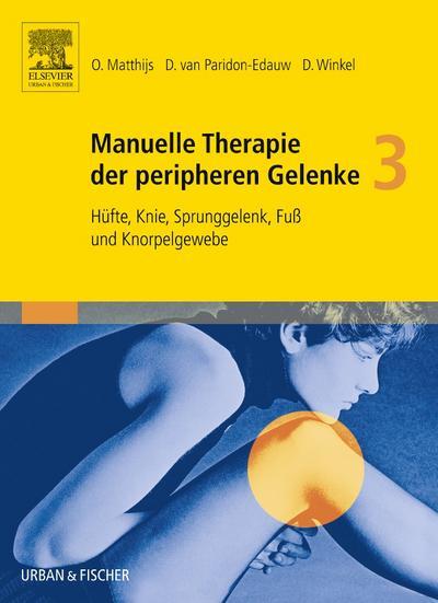 Manuelle Therapie der peripheren Gelenke Bd. 3