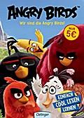 Angry Birds. Wir sind die Angry Birds!: Mit vielen Leserätseln und -spielen Band 1
