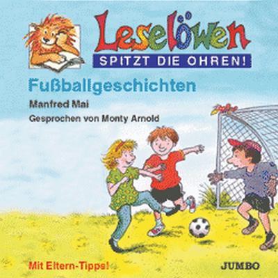 Leselöwen spitzt die Ohren. Fußballgeschichten. Cassette: Mt Eltern-Tipps