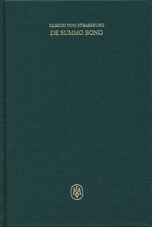 De summo bono II, 1-4, Ulrich von Strassburg