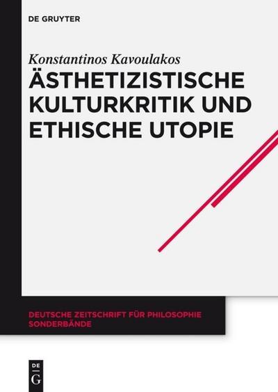 Asthetizistische Kulturkritik und ethische Utopie