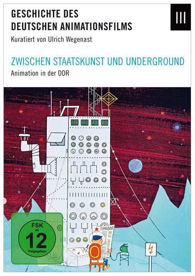 Geschichte des dt. Animationsfilms 3 - Zwischen Staatskunst und Underground – Animationsfilm in der DDR