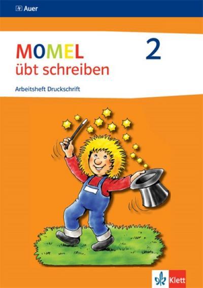 Momel übt schreiben. Schülerarbeitsheft 2. Druckschrift