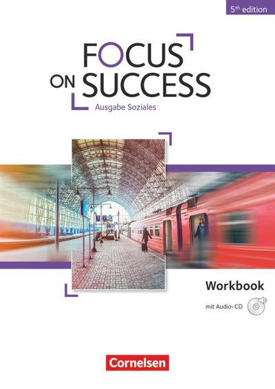 Focus on Success B1-B2 Workbook Soziales mit Audio-CD