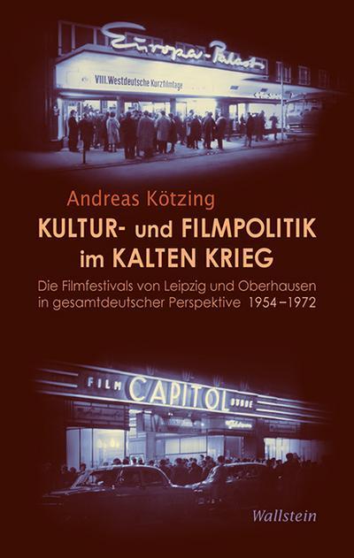 Kultur- und Filmpolitik im Kalten Krieg