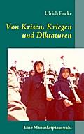 Von Krisen, Kriegen und Diktaturen - Ulrich Encke