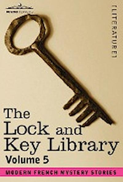 The Lock and Key Library: Modern French Mystery Stories Volume 5