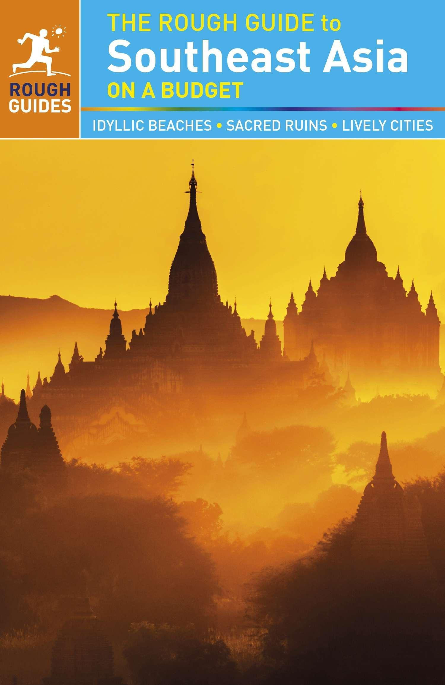 The Rough Guide to Southeast Asia on a Budget,