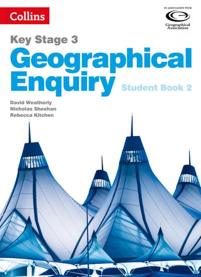 Geography Key Stage 3 - Collins Geographical Enquiry: Student Book 2