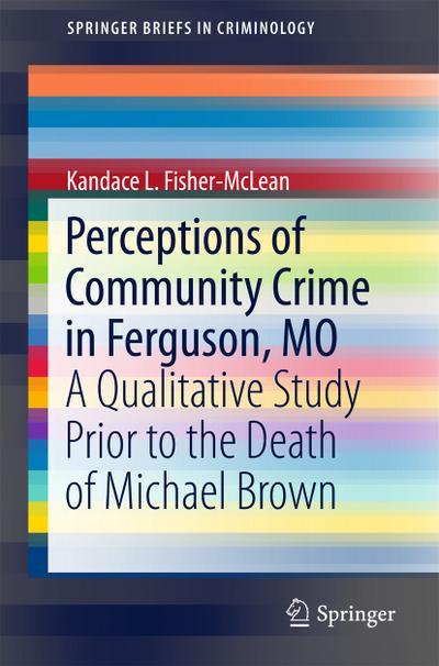 Perceptions of Community Crime in Ferguson, MO