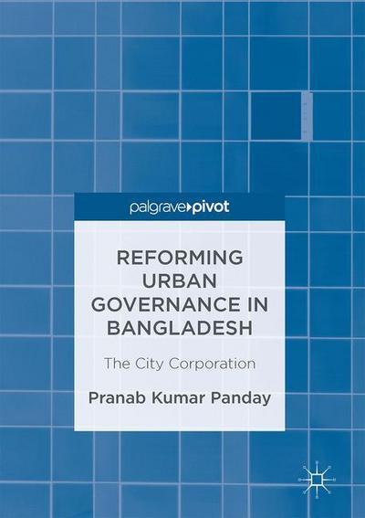 Reforming Urban Governance in Bangladesh
