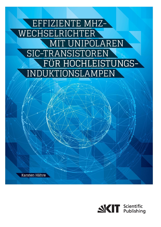 Karsten Hähre / Effiziente MHz-Wechselrichter mit unipolaren ... 9783731505457