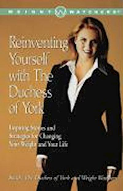 Reinventing Yourself with the Duchess of York