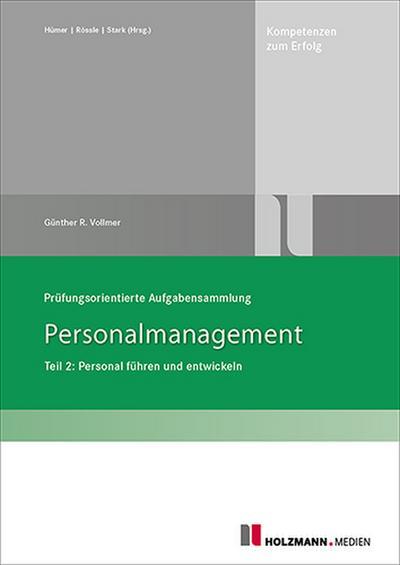 Prüfungsorientierte Aufgabensammlung Personalmanagement Teil 2