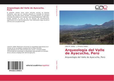 Arqueología del Valle de Ayacucho, Perú
