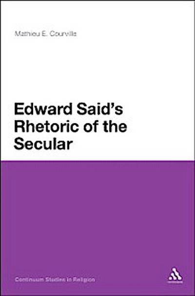 Edward Said's Rhetoric of the Secular