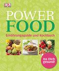 Power Food; Ernährungsguide und Kochbuch; Deutsch; ca. 400 Farbfotografien