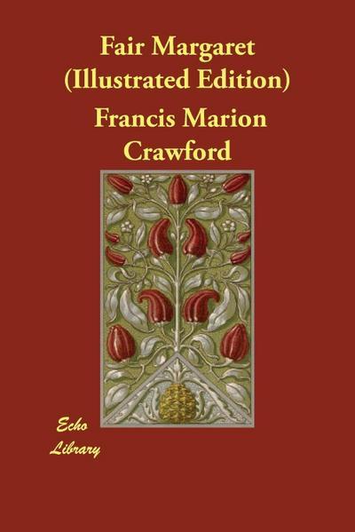 Fair Margaret (Illustrated Edition)