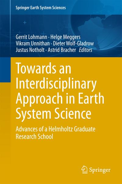 Towards an Interdisciplinary Approach in Earth System Science