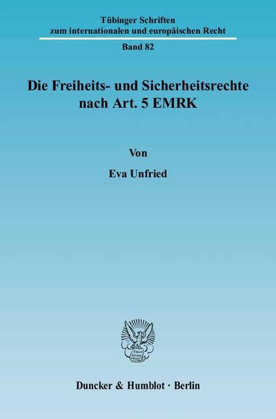 Die Freiheits- und Sicherheitsrechte nach Art. 5 EMRK