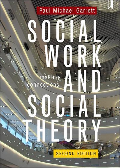 Social Work and Social Theory 2e