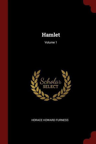Hamlet; Volume 1
