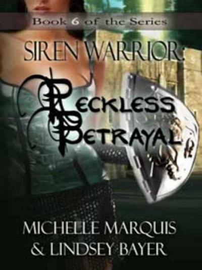 Reckless Betrayal