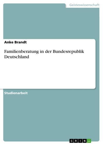 Familienberatung in der Bundesrepublik Deutschland
