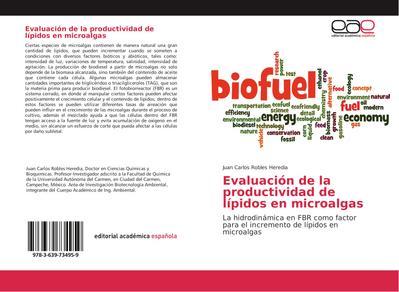 Evaluación de la productividad de lípidos en microalgas