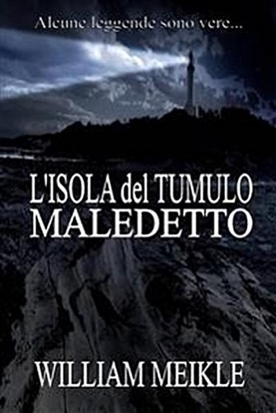 L'isola Del Tumulo Maledetto
