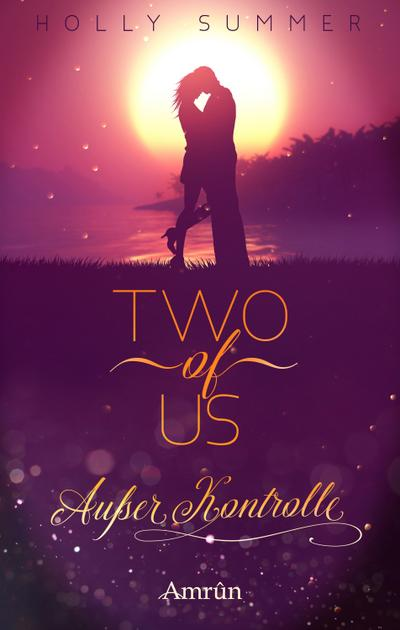 Two of Us: Außer Kontrolle