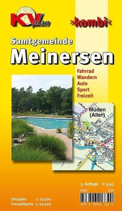 Meinersen 1 : 25 000: Samtgemeindeplan der Gemeinden Hillerse, Leiferde, Meinersen, Müden an der Aller mit Freizeitkarte 1: 25 000 incl. Rad- und Wanderwegen