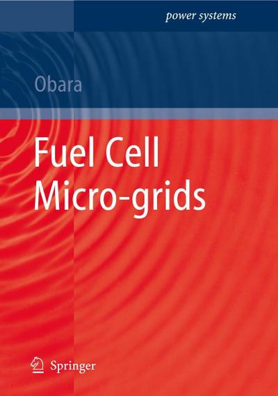 Fuel Cell Micro-grids