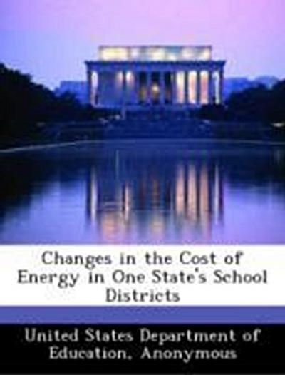 United States Department of Education: Changes in the Cost o