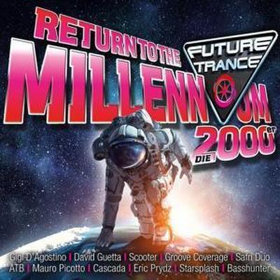 Future Trance - Return to the Millennium (2000er)