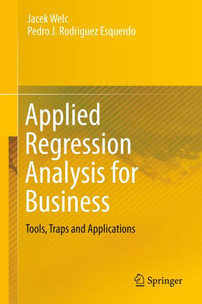 Applied Regression Analysis for Business