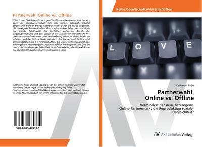 Partnerwahl Online vs. Offline
