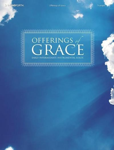 Offerings of Grace - Trumpet