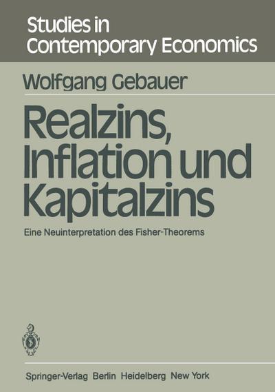 Realzins, Inflation und Kapitalzins