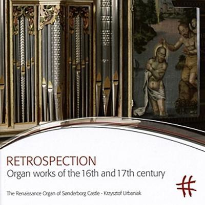 Retrospection-Orgelmusik Des 16.Und 17.Jh.