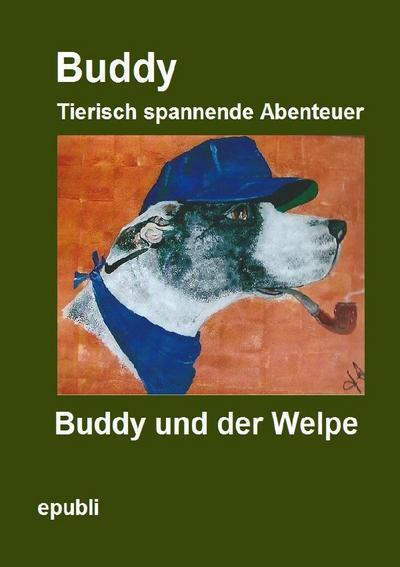 Buddy und der Welpe