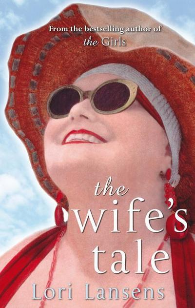Wife`s Tale - Brown Book Group Little - Taschenbuch, Englisch, Lori Lansens, ,